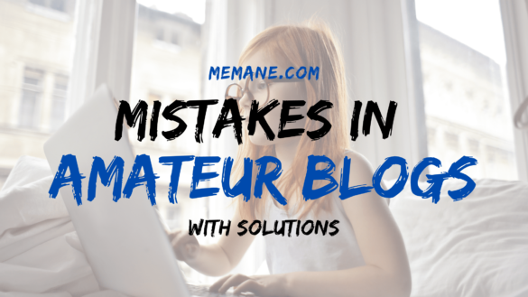 Mistakes in Amateur Blogs