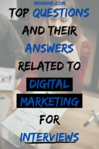 Digital marketing interview questionsor interviews